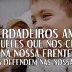 Amigos verdadeiros são aqueles que nos defendem