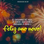 Feliz ano novo que você tenha um ano muito bom
